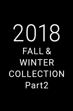 2018 AUTUMN & WINTER COLLECTION Part2